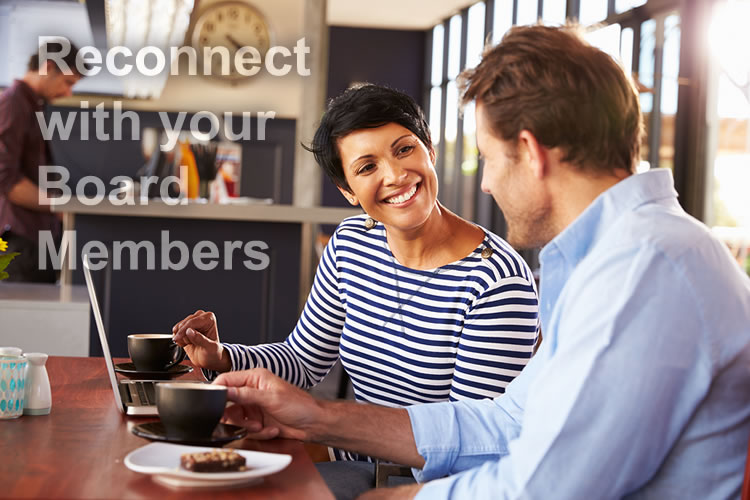 3 Simple Tips to Reconnect Your Board Members