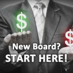 New Board? Start Here!