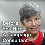 Pre-Campaign Prep: BEFORE You Hire a Consultant with Andrea Kihlstedt