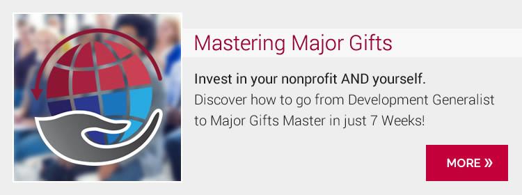 Mastering Major Gifts