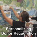 Personalize Donor Recognition for Your Campaign: Interview with Karen Singer